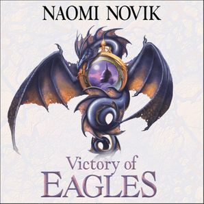 victory-of-eagles-the-temeraire-series-book-5