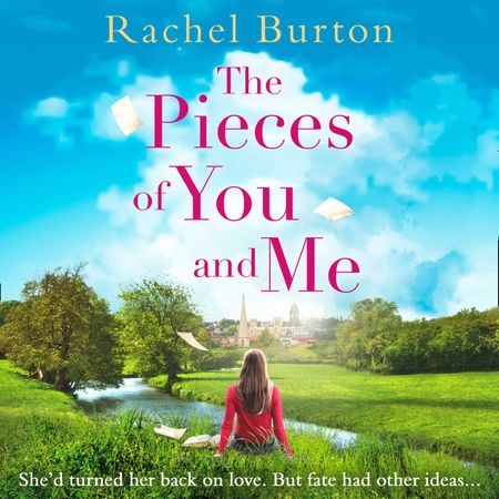 The Pieces of You and Me - Rachel Burton, Read by Imogen Church