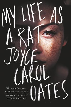 My Life as a Rat Hardcover  by Joyce Carol Oates