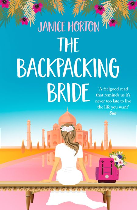 The Backpacking Bride (The Backpacking Housewife, Book 3) - Janice Horton