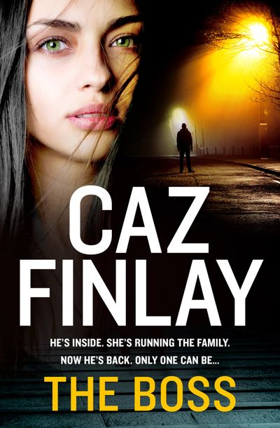 The Boss (Bad Blood, Book 1) - Caz Finlay
