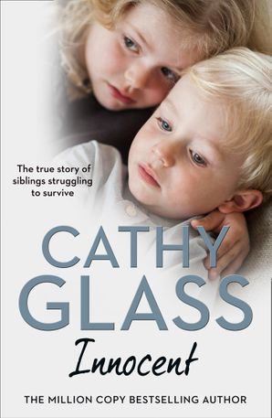 Innocent: The True Story of Siblings Struggling to Survive Paperback  by Cathy Glass