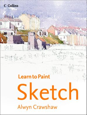Sketch (Learn to Paint) Paperback  by