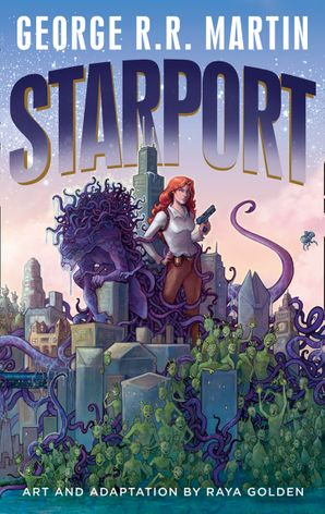 Starport Hardcover  by George R. R. Martin