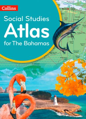 Collins Social Studies Atlas for the Bahamas Paperback First edition by No Author