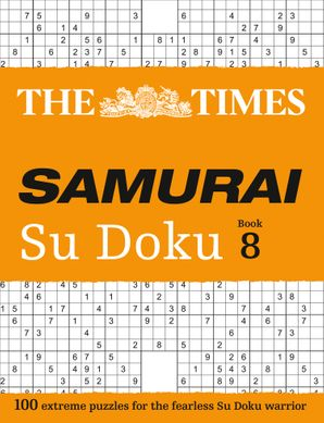 The Times Samurai Su Doku 8: 100 extreme puzzles for the fearless Su Doku warrior Paperback  by No Author
