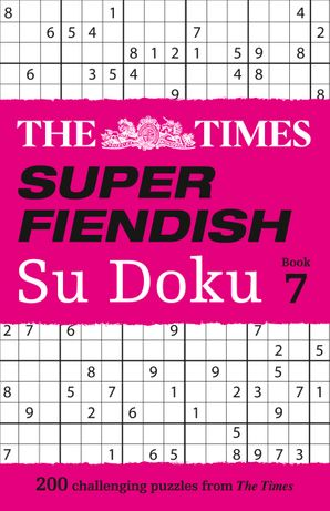 The Times Super Fiendish Su Doku Book 7: 200 challenging puzzles (The Times Super Fiendish) Paperback  by No Author