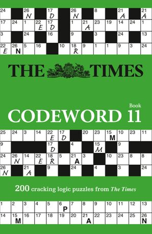 The Times Codeword 11: 200 cracking logic puzzles Paperback  by No Author