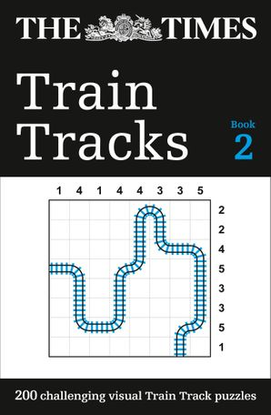 The Times Train Tracks Book 2: 200 challenging visual logic puzzles Paperback  by No Author