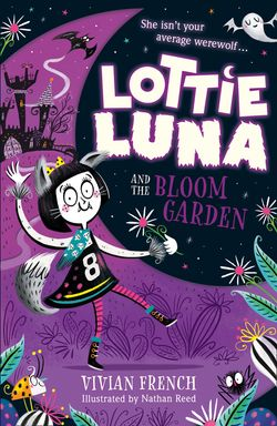 Lottie Luna and the Bloom Garden