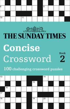 The Sunday Times Concise Crossword Book 2: 100 challenging crossword puzzles Paperback  by