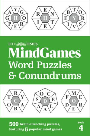 The Times MindGames Word Puzzles and Conundrums Book 4: 500 brain-crunching puzzles, featuring 5 popular mind games Paperback  by No Author