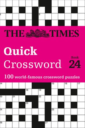 The Times Quick Crossword Book 24: 100 General Knowledge Puzzles from The Times 2 Paperback  by John Grimshaw