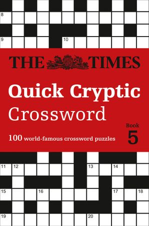 the-times-quick-cryptic-crossword-book-5-100-world-famous-crossword-puzzles