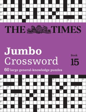 The Times 2 Jumbo Crossword Book 15: 60 large general-knowledge crossword puzzles Paperback  by