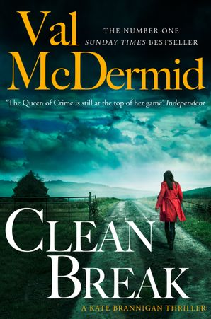 Clean Break (PI Kate Brannigan, Book 4) Paperback  by Val McDermid