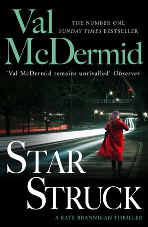 Star Struck (PI Kate Brannigan, Book 6) Paperback  by Val McDermid