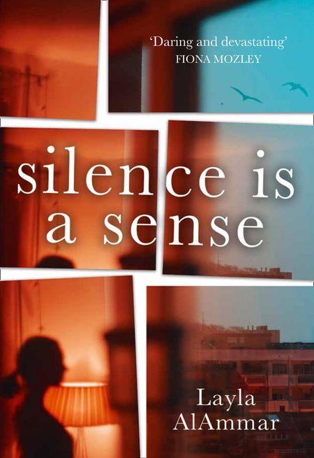 Silence is a Sense - Layla AlAmmar