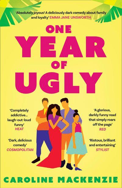 One Year of Ugly - Caroline Mackenzie