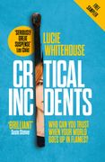 Critical Incidents (free sampler)