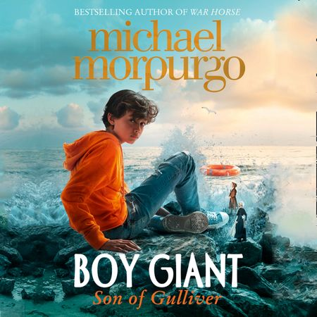 Boy Giant: Son of Gulliver - Michael Morpurgo, Read by Akbar Kurtha