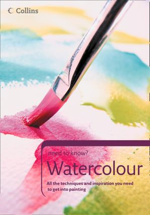 Watercolour (Collins Need to Know?) eBook  by No Author