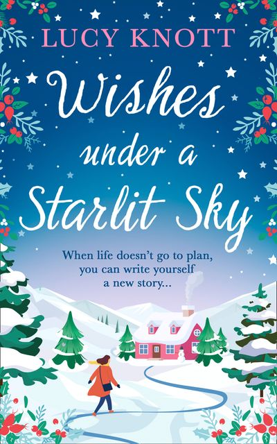 Wishes Under a Starlit Sky - Lucy Knott