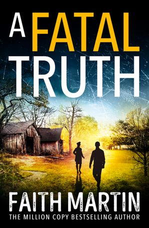 A Fatal Truth (Ryder and Loveday, Book 5) Paperback  by Faith Martin