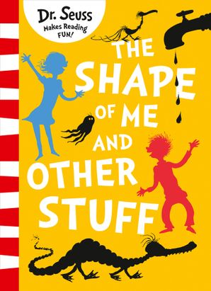 The Shape of Me and Other Stuff eBook  by Dr. Seuss