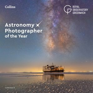 Astronomy Photographer of the Year: Collection 8 Hardcover  by