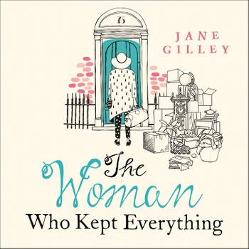 The Woman Who Kept Everything - Jane Gilley