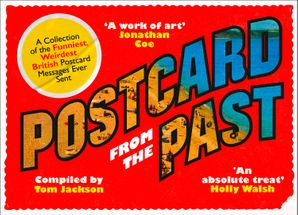 Postcard From The Past Paperback  by Tom Jackson
