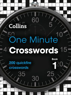 One Minute Crosswords Book 1: 200 quickfire crosswords Paperback  by No Author