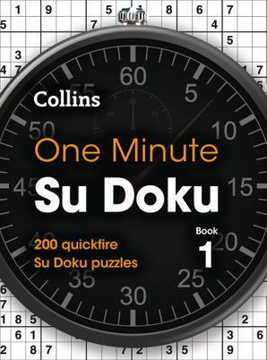 One Minute Su Doku Book 1: 200 quickfire Su Doku puzzles Paperback  by No Author