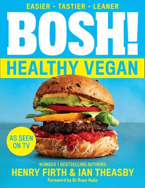 BOSH! Healthy Vegan Paperback  by Henry Firth