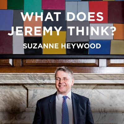 What Does Jeremy Think?: Jeremy Heywood and the Making of Modern Britain - Suzanne Heywood, Read by Helen Llyod