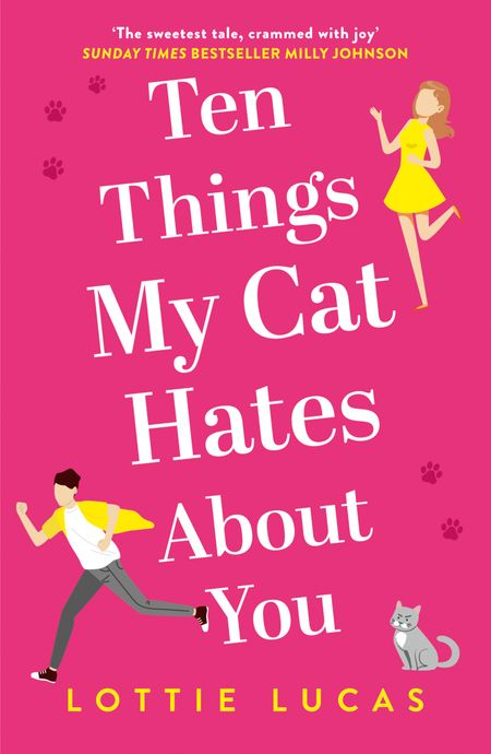 Ten Things My Cat Hates About You - Lottie Lucas