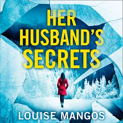 Her Husband's Secrets - Louise Mangos, Read by Karen Cass
