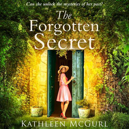 The Forgotten Secret - Kathleen McGurl, Read by Melanie MacHugh