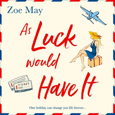 As Luck Would Have It - Zoe May, Read by Charlie Sanderson