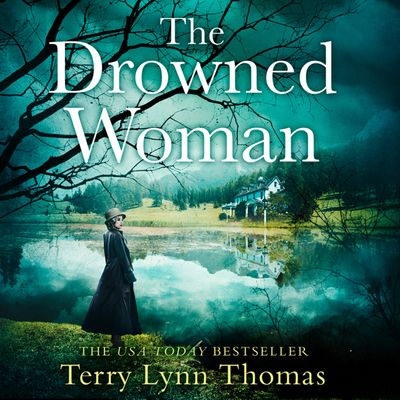The Drowned Woman (The Sarah Bennett Mysteries, Book 3) - Terry Lynn Thomas, Read by Daniela Acitelli