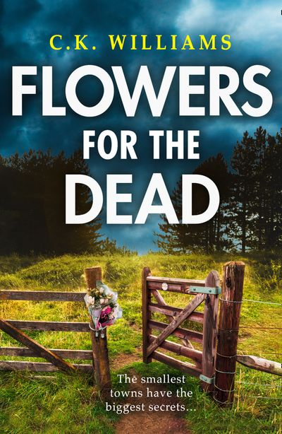 Flowers for the Dead - C. K. Williams