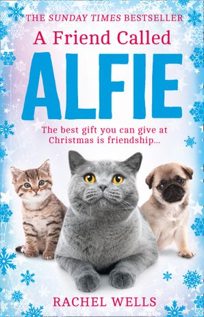 A Friend Called Alfie Hardcover  by Rachel Wells