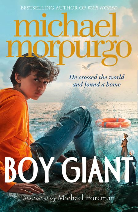 Boy Giant: Son of Gulliver - Michael Morpurgo, Illustrated by Michael Foreman