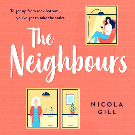 The Neighbours - Nicola Gill, Read by Katy Federman