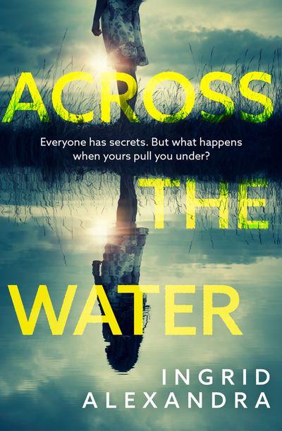Across the Water - Ingrid Alexandra