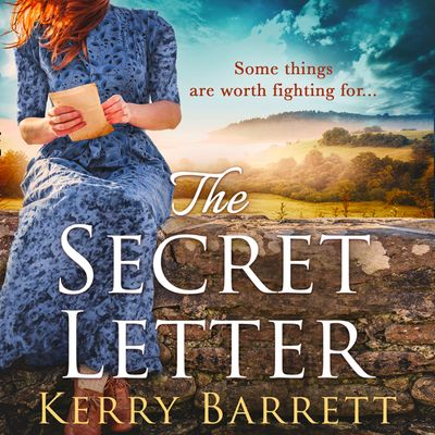 The Secret Letter - Kerry Barrett, Read by Rachel Atkins and Claire Louise Amias