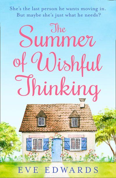 The Summer of Wishful Thinking - Eve Edwards