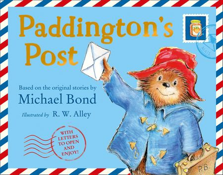 Paddington's Post - Michael Bond, Illustrated by R. W. Alley