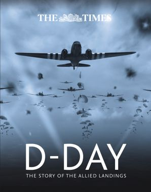 the-times-d-day-the-story-of-the-allied-landings